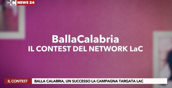 Balla Calabria 2021 è un successo, il contest di LaC ha fatto il pieno di entusiasmo e video: ecco una carrellata